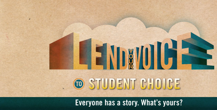 Lend Your Voice to Student Choice